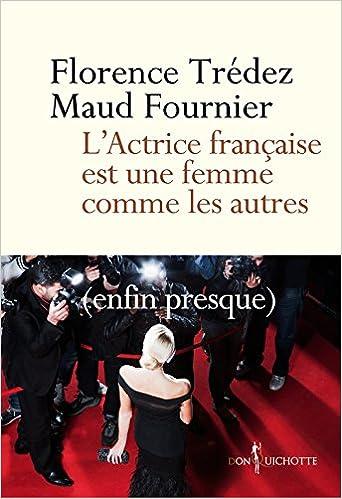 Livres gratuits L'actrice française est une femme comme les autres (enfin presque) pdf epub