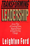 Transforming Leadership, Leighton Ford, 0830816526