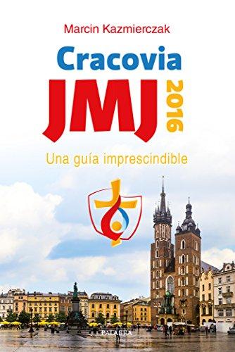 JMJ Cracovia 2016. Una guía imprescindible (dBolsillo nº 867) por Marcin Kazmierczak,Ostos García, Raúl