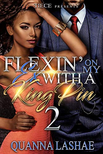 Kingpin 2 - Flexin' On My Ex With A Kingpin 2