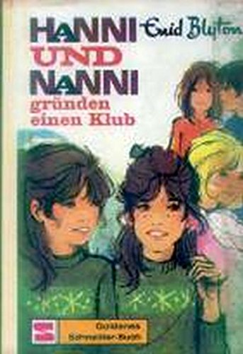 Hanni und Nanni gründen einen Klub.