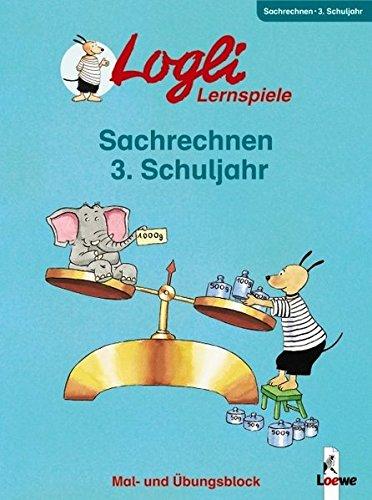 Logli-Übungsblock: Sachrechnen 3. Schuljahr
