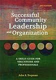Successful Community Leadership and Organization, John E. Tropman, 0871014394