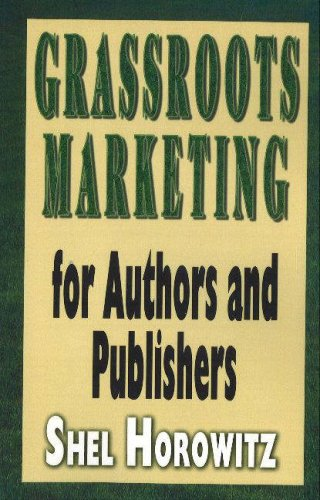 Grassroots Marketing for Authors and Publishers pdf