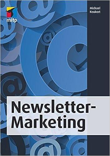 Erfolgreiches Newsletter-Marketing: Amazon.es: Michael Keukert: Libros en idiomas extranjeros