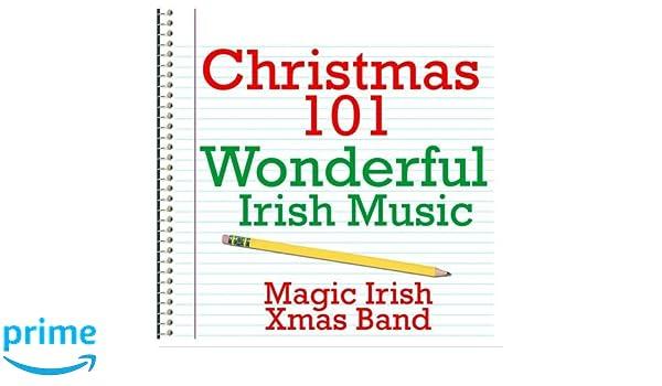 Magic Irish Xmas Band - Christmas 101 - Wonderful Irish ...