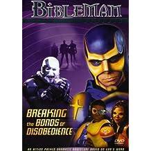 Bibleman-Genesis-Breaking the Bonds of Disobedience