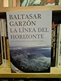 img - for LA LINEA DEL HORIZONTE book / textbook / text book