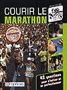 Courir le marathon - 42 questions pour s'initier et se perfectionner par Delore