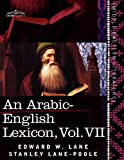 An Arabic-English Lexicon, Edward W. Lane and Stanley Lane-Poole, 1616404744