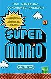 Image of Super Mario: How Nintendo Conquered America