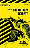 Cliffs Notes on Clark's The Ox-Bow Incident (1997-08-30)
