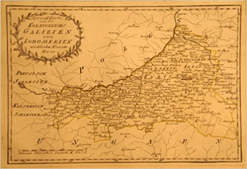 Galizien Karte.Spezial Karte Von Des Koenigreichs Galizien Und Lodomerien