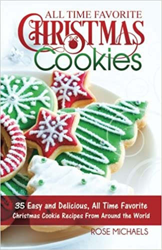 Christmas Cookies From Around The World With Pictures.All Time Favorite Christmas Cookies 35 Easy And Delicious