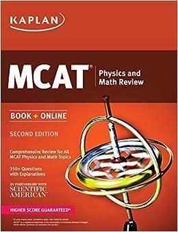 Kaplan MCAT Physics and Math Review: Book + Online (Kaplan Test Prep) by Kaplan (2015-07-07)