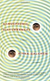 Atmospheric Disturbances: A Novel