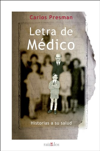 Descargar Libro Letra De Médico Carlos Presman