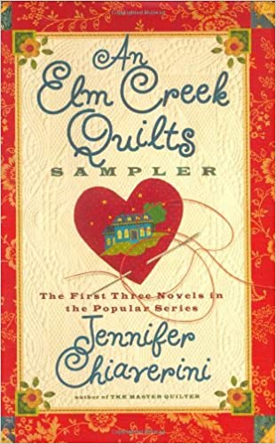 The Quilters Legacy: An Elm Creek Quilts Novel (The Elm Creek Quilts)