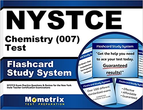 Nystce Chemistry (007) Test Flashcard Study System: Nystce Exam Practice Questions & Review For The New York State Teacher Certification Examinations (Cards) by Nystce Exam Secrets Test Prep Team