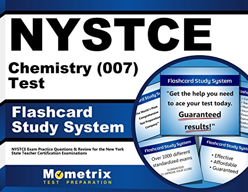 NYSTCE Chemistry (007) Test Flashcard Study System: NYSTCE Exam Practice Questions & Review for the New York State Teacher Certification Examinations (Cards)