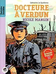 Docteure à Verdun : Nicole Mangin par Catherine Lequellenec