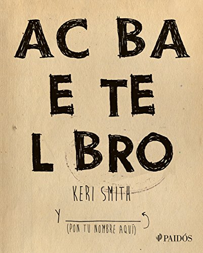 Descargar Libro Acaba Este Libro Keri Smith