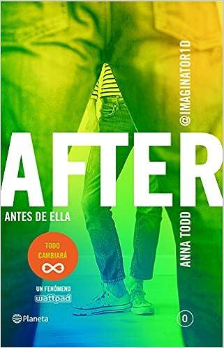 7801522f167 After. Antes de ella Serie After 0 Planeta Internacional  Amazon.es ...
