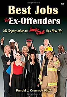 Book Cover: Best Jobs for Ex-Offenders: 101 Opportunities to Jump-Start Your New Life