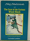 Meg MacKintosh and the Case of the Curious Whale Watch, Lucinda Landon, 0316513628