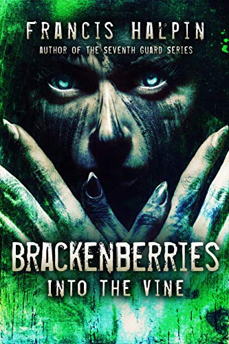 Brackenberries: Into the Vine