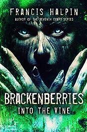 Brackenberries: Into the Vine