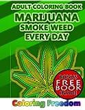 Adult Coloring Books: Marijuana: Smoke Weed Every Day