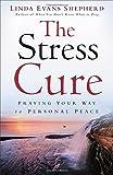 The Stress Cure, Linda Evans Shepherd, 0800722833