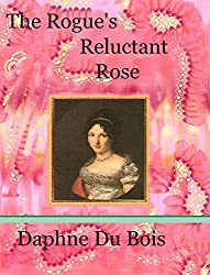 The Rogue's Reluctant Rose