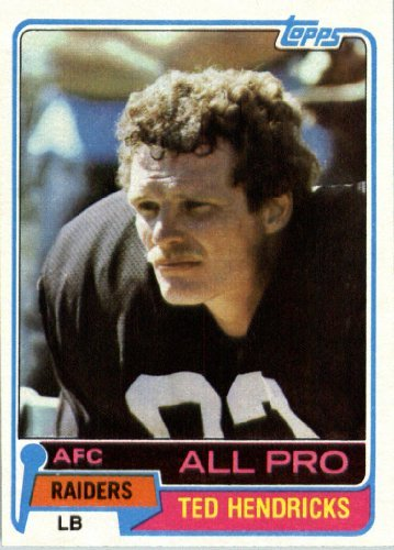 1981 Topps # 200 Ted Hendricks AP Oakland Raiders Football Card - In Protective Screwdown Display Case!