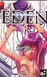 Eden It's an Endless World! (Band 3)