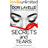 Secrets and Tears: A Gripping Psychological Thriller (Fatal Hearts Series Book 2)