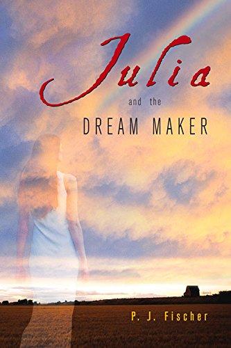 Julia and the Dream Maker (Rethinking the Future)