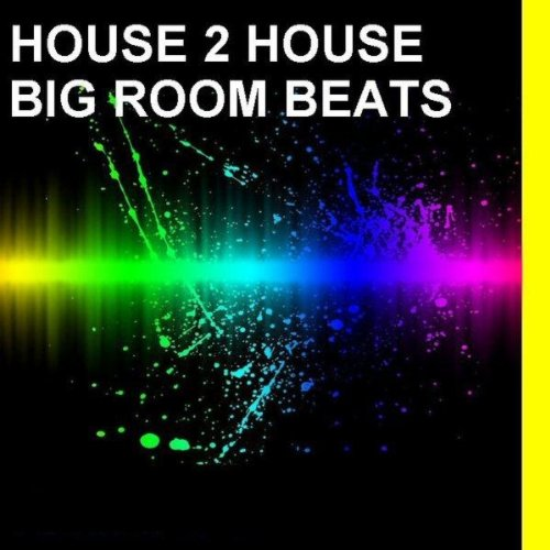 H beat 019 128 bpm by house 2 house on amazon music for House music bpm