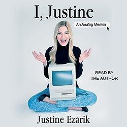 I, Justine