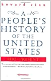 A People's History of the United States, 1492-Present, Howard Zinn, 0060528427