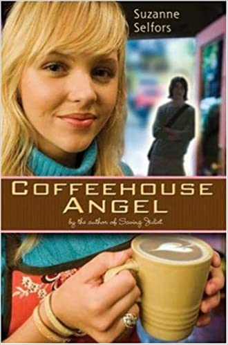 Coffeehouse Angel: Selfors, Suzanne: Amazon.com: Books