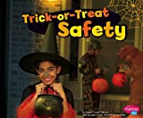 Trick-Or-Treat Safety, Megan Cooley Peterson, 1476521824