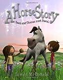 A Horse Story, James McDonald, 0988659840