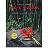 [(Exotic Gardens of the Eastern Caribbean)] [Author: Margaret Gajek] published on (March, 2011)