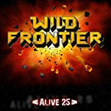 Alive 25 by Wild Frontier (2015-08-03)