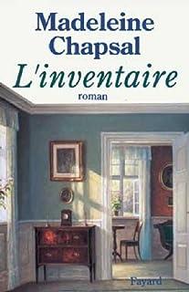 L'inventaire : roman, Chapsal, Madeleine