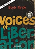 Voices of Liberation: Ruth First, Pinnock, Don, 0796923590