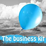 Business Survival Kit: A Collection of Seven Clinically Proven Guided Visualisations to Help You Handle Anything Business Can Throw at You (for Women) | Lyndall Briggs