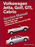 Volkswagen Jetta, Golf, GTI, Cabrio Service Manual, 1993-1999, Bentley, 0837603668